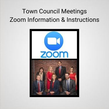 Town Council Meetings Zoom Information and Instructions