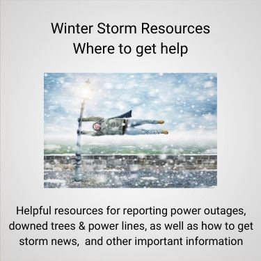 Winter Storm Resources Where to get help